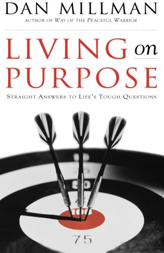 Living on Purpose: Straight Answers to Universal Questions (Best Massagers On The Market)