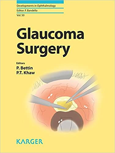 Glaucoma Surgery (Developments in Ophthalmology, Vol. 50)