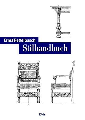 Stilhandbuch: Ornamentik, Möbel, Innenausbau von den ältesten Zeiten bis zum Jugendstil - Sonderausgabe