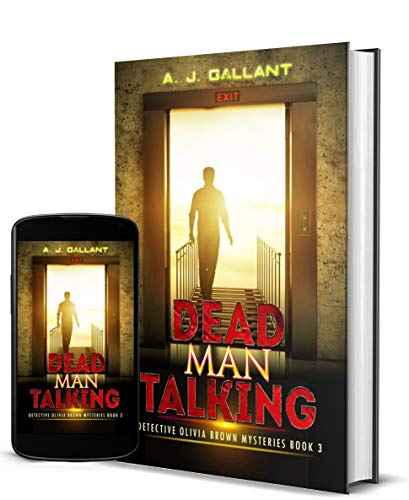 Dead Man Talking (Olivia Brown Mysteries Book 3) by [Gallant, A. J.]