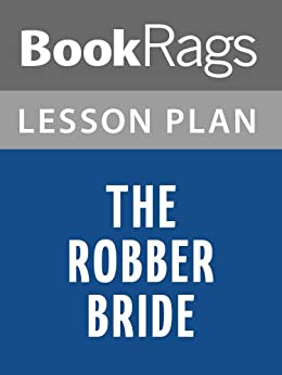 the robber bride essay The robber bride book summary and study guide margaret atwood booklist margaret atwood message board detailed plot synopsis reviews of the robber bride.
