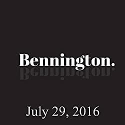 Ron Bennington Archive, July 29, 2016