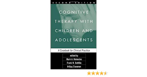 Cognitive therapy with children and adolescents second edition a cognitive therapy with children and adolescents second edition a casebook for clinical practice 9781593853785 medicine health science books amazon fandeluxe Images