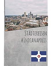 Stadtreisen Tagebuch: Indianapolis