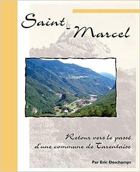 Lire en ligne Saint-Marcel, commune de Tarentaise pdf ebook