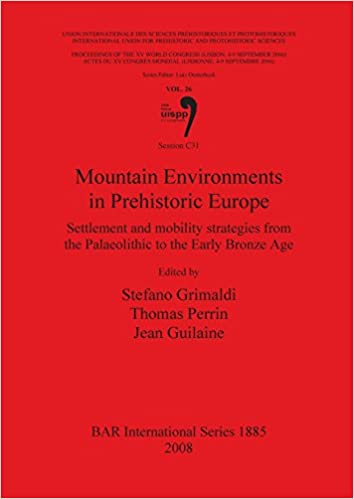 Book Mountain Environments in Prehistoric Europe (BAR International Series)
