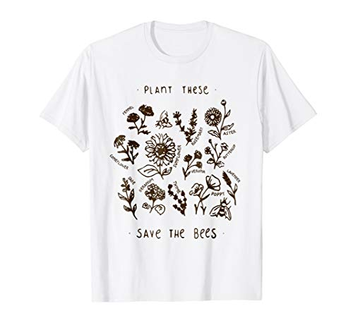 - Plant these save the bees flowers t-shirt love bees gift