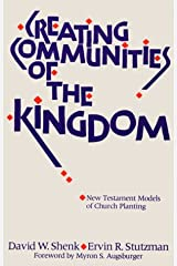 Creating Communities of the Kingdom: New Testament Models of Church Planting Paperback