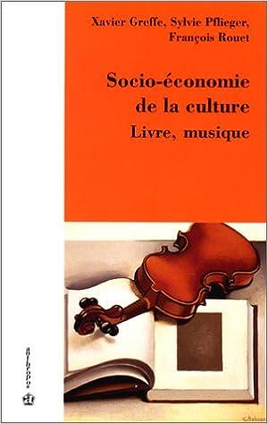 Socio Economie De La Culture Livre Musique Actes Des