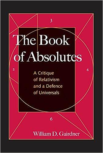 Amazon com  The Book of Absolutes  A Critique of Relativism and a     Amazon com