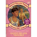 img - for DANNY MEANS TROUBLE (Sweet Valley Twins) book / textbook / text book