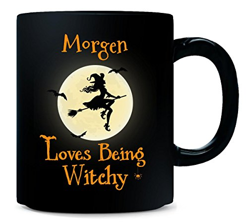 Morgen Loves Being Witchy Halloween Gift - Mug]()