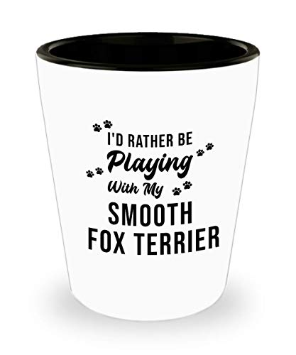 Smooth Fox Terrier Shot Glass - Love Dog - Funny Sarcasm Birthday Gifts for Dog Lover