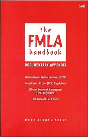 The Fmla Handbook Documentary Appendix Robert M Schwartz