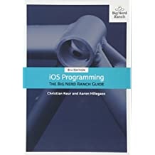 iOS Programming: The Big Nerd Ranch Guide (6th Edition)