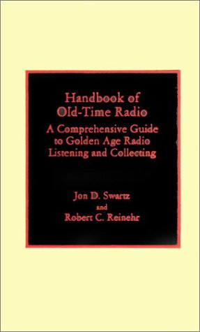 Handbook of Old-Time Radio by Brand: Scarecrow Press