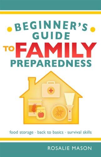 Beginners Guide to Family Preparedness