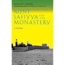 Aunt Safiyya and the Monastery: A Novel