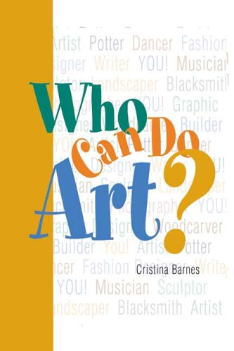 Who Can Do Art?: Everyone can be artistic -- even you! ebook