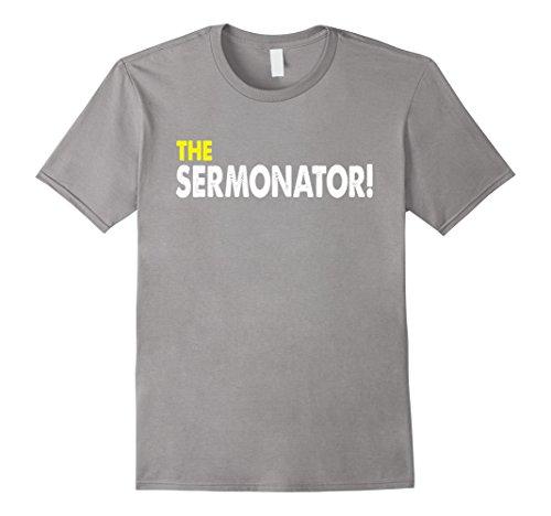 Mens The Sermonator T-shirt Funny Pastor Christian Saying Tee Small (Christian Sayings)