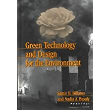 [Green Technology and Design for the Environment] (By: Samir B. Billatos) [published: September, 2000]