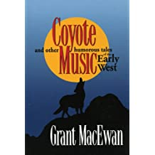 Coyote Music: and other humorous tales of the early west