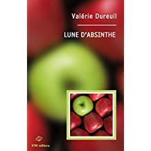 Lune d'absinthe (French Edition)