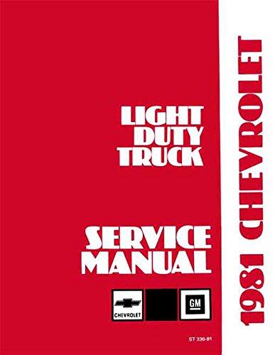 FULLY ILLUSTRATED 1981 CHEVROLET TRUCK & PICKUP REPAIR SHOP & SERVICE MANUAL INCLUDES: 4x2, 4x4, ½ ton, ¾ ton, 1 ton Trucks Blazer, Suburban, Motorhome Chassis, K5, K10, K20, K30, C10, C20, C30, G10, G20, G30, P10, P20 and P30
