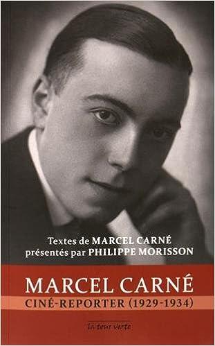 En ligne Marcel Carné ciné-reporter (1929-1934) epub, pdf
