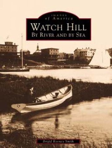 watch-hill-by-river-and-by-sea-images-of-america-rhode-island