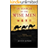 In Search of the Wise Men: Lessons from the Three Wise Men