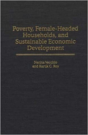 Poverty, Female-Headed Households, and Sustainable Economic