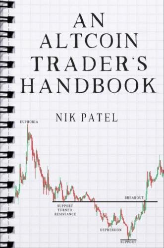 An Altcoin Trader's Handbook by CreateSpace Independent Publishing Platform