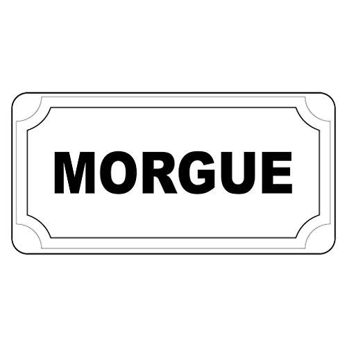 Aluminum Metal Sign Morgue Black Retro Vintage Style Informative Novelty Wall Art Horizontal 18INx12IN -