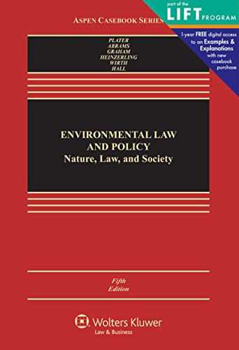 Environmental Law and Policy: Nature Law and Society (Aspen Casebook)