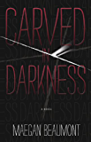 Carved in Darkness (Sabrina Vaughn Series Book 1)