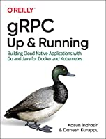 gRPC: Up and Running Front Cover