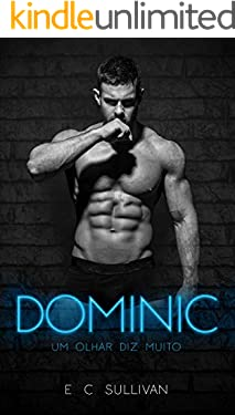 Dominic: um olhar diz muito (Clube do Prazer - Livro 2)