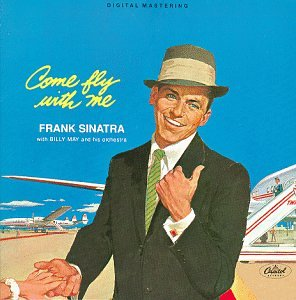 Frank Sinatra Come Fly With Me - Come Fly With Me