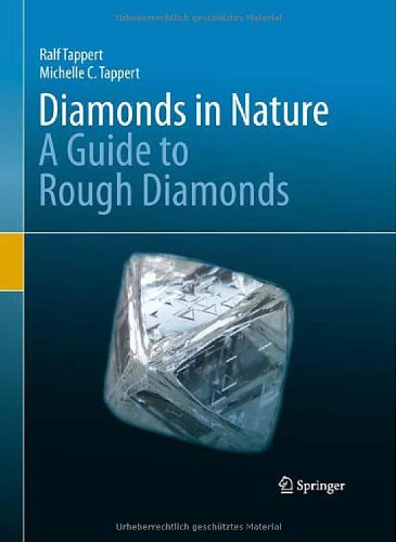 [PDF] Diamonds in Nature: A Guide to Rough Diamonds Free Download | Publisher : Springer | Category : Science | ISBN 10 : 3642125719 | ISBN 13 : 9783642125713
