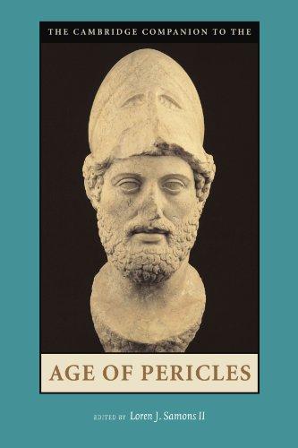 The Cambridge Companion to the Age of Pericles (Cambridge Companions to the Ancient World)