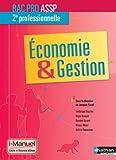 Economie & Gestion - 2e Bac Pro ASSP