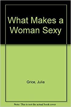 What Makes a Woman Sexy