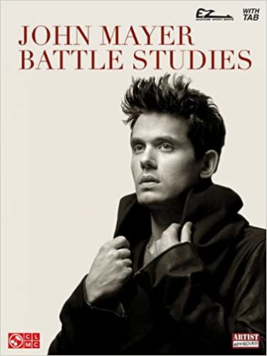 john mayer battle studies easy guitar with notes tab ez guitar with riffs and tab