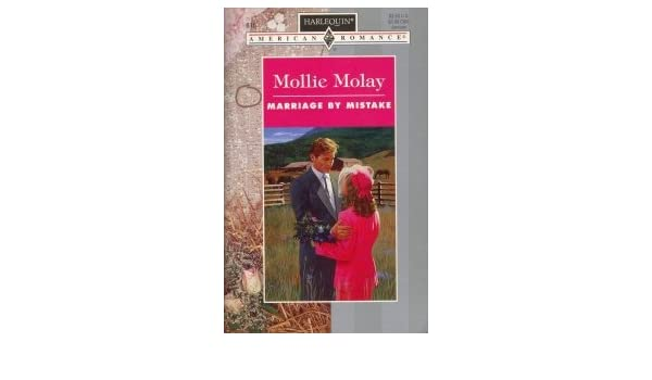 marriage by mistake molay mollie