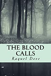 The Blood Calls (The Blood Saga Book 1)