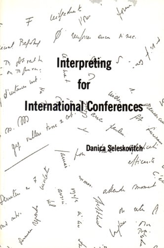 Interpreting for International Conferences: Problems of Language and Communication