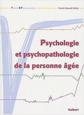 Lire en ligne Psychologie et psychopathologie de la personne âgée pdf, epub