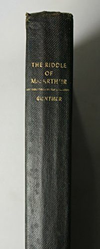 The Riddle Of Macarthur by John Gunther