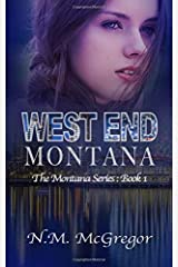 West End Montana (Montana Series) (Volume 1) Paperback
